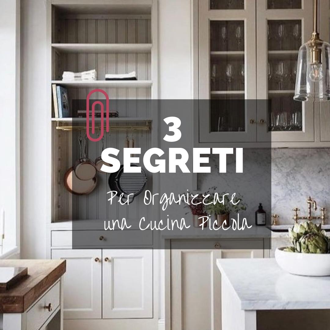 Mobili Per Cucina Piccola 3 segreti per organizzare una cucina piccola!